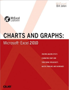 """""""Charts And Graphs: Microsoft Excel 2010"""" by Bill Jelen"""