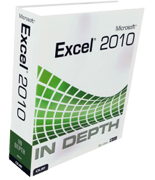 """Excel 2010 InDepth by Bill Jelen"""