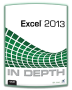 """Excel 2013 InDepth"" - by Bill Jelen"