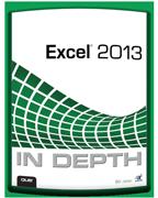 """Excel 2013 InDepth"" - by Bill Jelen"
